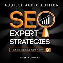SEO Expert Strategies: SEO Consultant Spills His Secrets Audiobook by Sam Adodra Narrated by Rich Carr