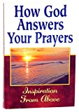 How God Answers Your Prayers, Randy Petersen, Christine A. Dallman, 1605539287