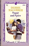 Sugar and Spice, Debbie Macomber, 0373084943