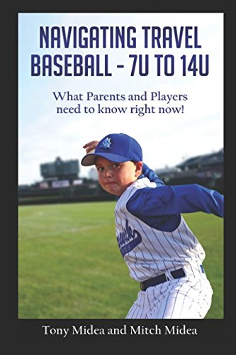 Navigating Travel Baseball - 7U to 14U: What Parents and Players Need to Know Right Now!