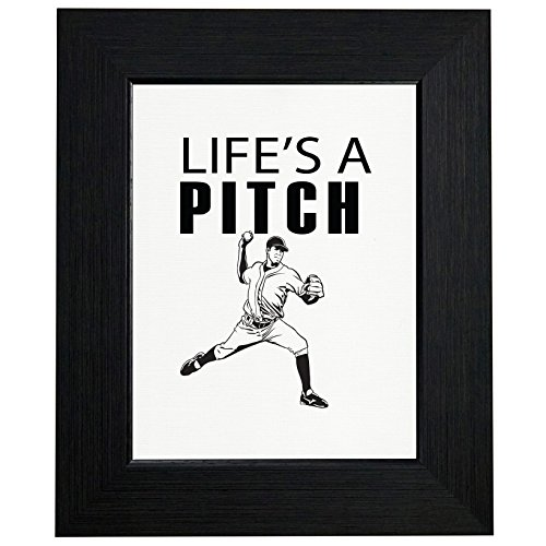 Hilarious Life's a Pitch Baseball Pitcher Themed Framed Print Poster Wall or Desk Mount