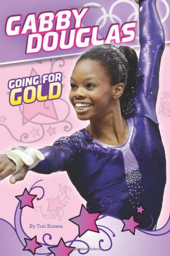 Gabby Douglas  Going For Gold