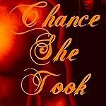 The Chance She Took | Kole Black