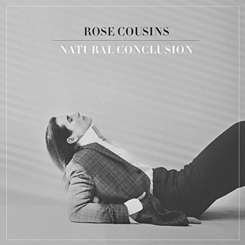 Natural Conclusion, Rose Cousins