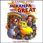 Miranda the Great   Eleanor Estes