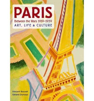 Download Paris Between the Wars 1919-1939: Art, Life & Culture (Hardback) - Common pdf