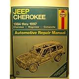 Jeep Cherokee, Wagoneer and Comanche (1984-1997) Automotive Repair Manual