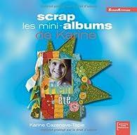 Scrap les mini-albums de Karine par Karine Cazenave-Tapie