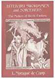 Literary Swordsmen and Sorcerers: The Makers of Heroic Fantasy