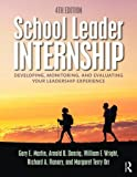 School Leader Internship 4th Edition