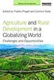 Agriculture and Rural Development in a Globalizing World: Challenges and Opportunities (Earthscan Food and Agriculture)