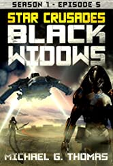 Star Crusades: Black Widows - Season 1: Episode 5