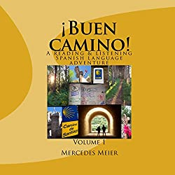 ¡Buen camino!: A Reading & Listening Language Adventure in Spanish