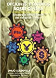 Opciones y Futuros Sobre Divisas (Spanish Edition)