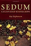 Sedum, Ray Stephenson, 0881922382