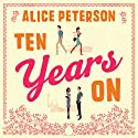 Ten Years On Audiobook by Alice Peterson Narrated by Karen Cass