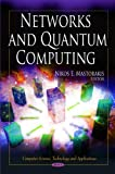 Networks and Quantum Computing, Mastorakis, Nikos E., 1611227550