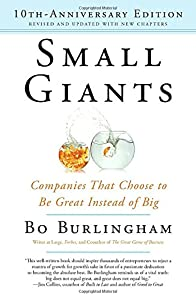 Small Giants: Companies That Choose to Be Great Instead of Big, 10th-Anniversary Edition by Portfolio