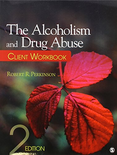 The Alcoholism and Drug Abuse Client Workbook