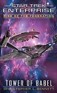 Rise of the Federation: Tower of Babel (Star Trek: Enterprise Book 16)