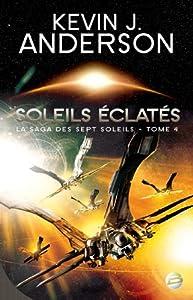"""Afficher """"La Saga des Sept Soleils n° 4 Soleils éclatés"""""""