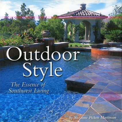 Outdoor Style: The Essence of Southwest Living