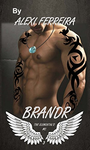BRANDR: Elemental's MC (book 3)