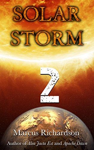 Solar Storm: Book 2 by [Richardson, Marcus]
