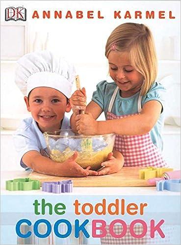 The toddler cookbook annabel karmel 0690472035053 amazon books forumfinder Choice Image