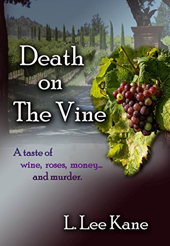 Death On The Vine by L Lee Kane