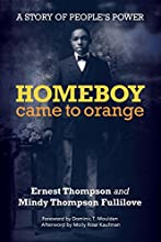 Homeboy Came to Orange: A Story of People's Power