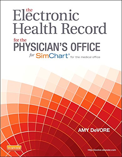 The Electronic Health Record for the Physician's Office, 1e