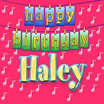 happy birthday haley Happy Birthday Haley   Happy Birthday Haley   Amazon.Music happy birthday haley