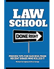 Law School Done Right: Proven Tips for Success from Recent Grads Who Killed It