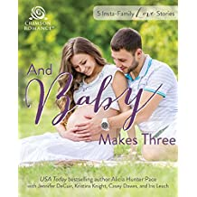 And Baby Makes Three: 5 Instant-Family Love Stories