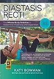Diastasis Recti: The Whole-body Solution to