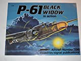 img - for P-61 Black Widow in Action - Aircraft No. 106 book / textbook / text book