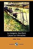 La Jangad, Jules Verne, 140992517X