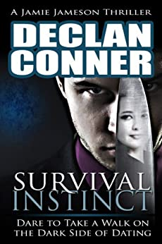 Survival Instinct (The dark side of dating Book 1) by [Conner, Declan]