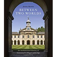 Between Two Worlds: An Architectural History of Emmanuel