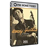 Woody Guthrie: Ain't Got No Home (American Masters)