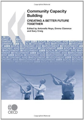 Local Economic and Employment Development (LEED) Community Capacity Building: Creating a Better Future Together by Gary Craig - Mall Shopping Leeds