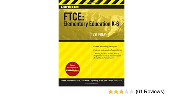 Cliffsnotes Ftce Elementary Education K 6 Cliffnotes Enrique