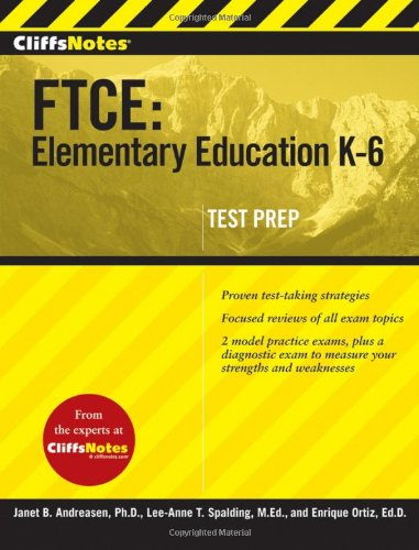 CliffsNotes FTCE: Elementary Education K-6 (CliffNotes)
