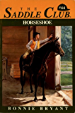 Horseshoe (Saddle Club series Book 44)