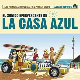 Amazon.com: Hoy Me Has Dicho Hola Por Primera Vez: La Casa Azul: MP3