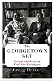 img - for The Georgetown Set: Friends and Rivals in Cold War Washington by Gregg Herken (2014-10-28) book / textbook / text book
