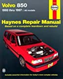 H97050 Haynes Volvo 850 1993-1997 Auto Repair Manual