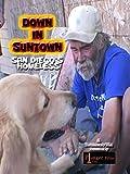 Down in Suntown:  San Diego's Homeless