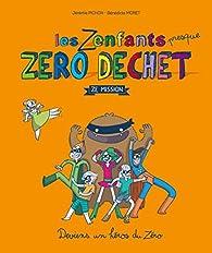 Les Zenfants zéro déchet - Ze Mission par Jérémie Pichon